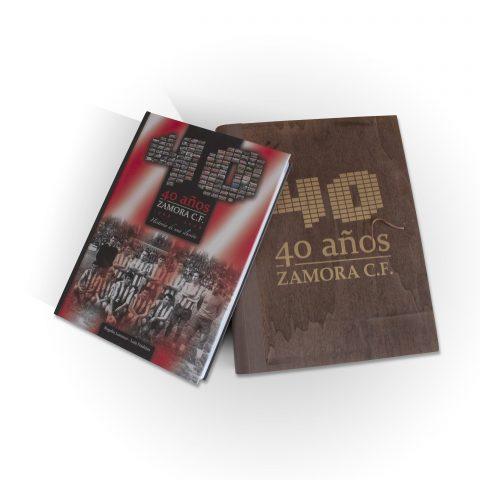 """Libro """"40 Años del Zamora C.F."""""""